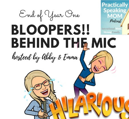 """Podcast: BLOOPERS Year One """"Behind the Mic"""" hosted by Abby & Emma, Episode 59"""