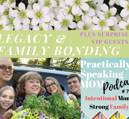 Surprise VIP Guests, Legacy, & Family Bonding, Blog & Podcast #79