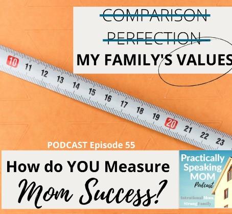 Measuring Mom Success, Episode 55
