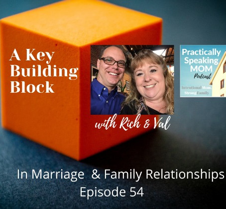 Nurturing a Sense of Security in Marriage & Family - with Rich and Val, Episode 54