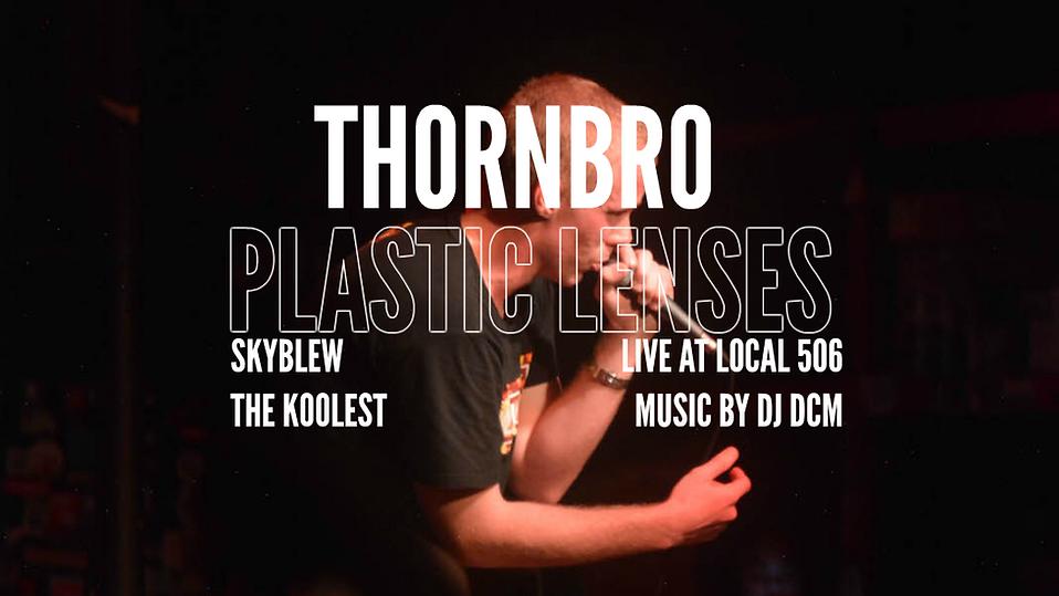 """Thornbro: """"Plastic Lenses"""" @ Local 506 [PHOTOS]"""