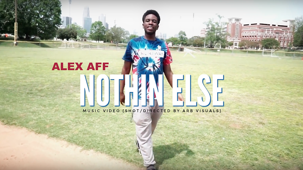 "Alex Aff - ""Nothin Else"" [MUSIC VIDEO]"