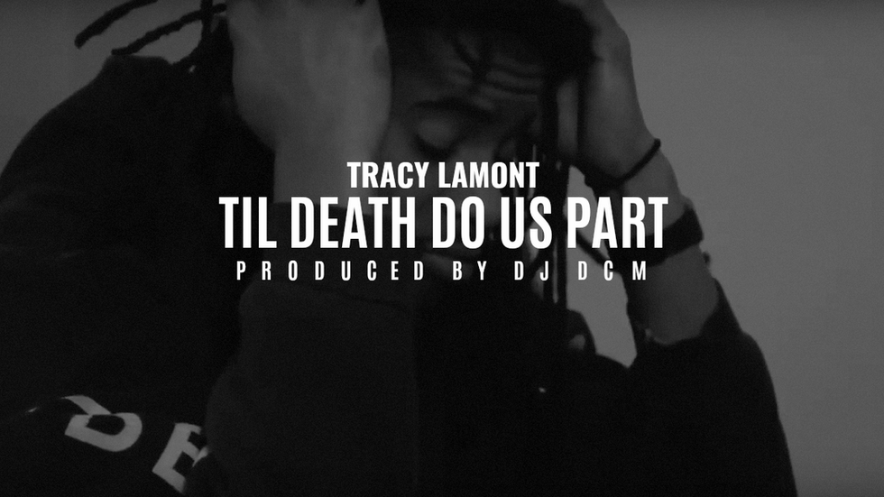 "Tracy Lamont - ""Till Death Do Us Part"" (Prod. DJ DCM)"