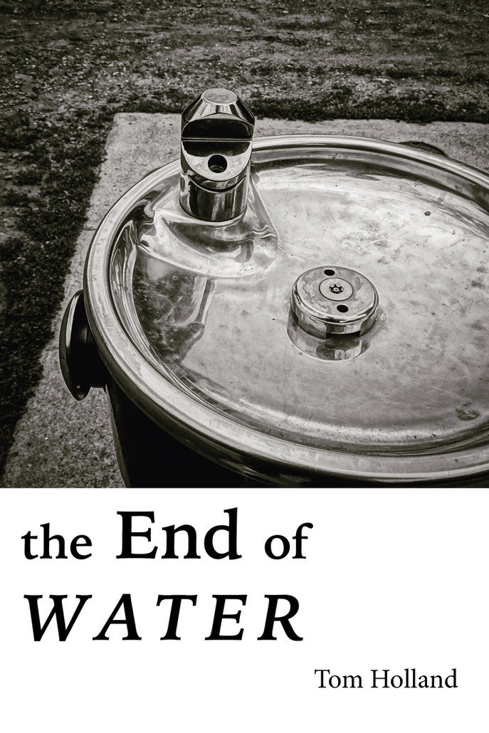 The End of Water
