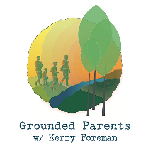 The Grounded Parent~2021
