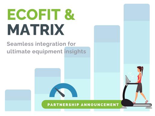 Ecofit Announces Integration Partnership with Matrix Fitness