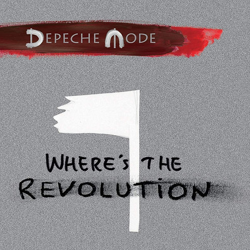 Depeche Mode Where's The Revolution Remixes