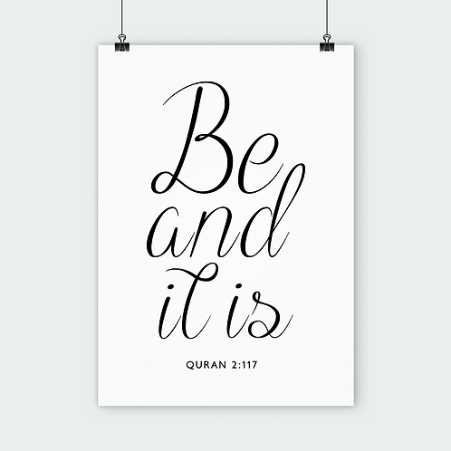 BE AND IT IS