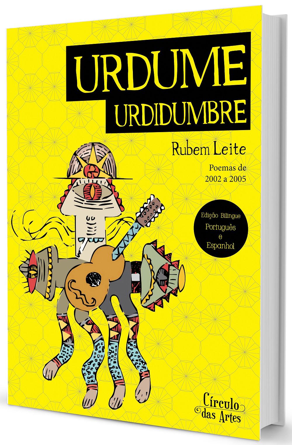 Capa do livro bilingue de Rubem Leite, Urdume / Urdidrumbre, lançado em 2014