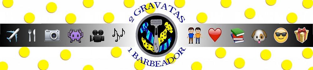 blog duas gravatas e um barbeador