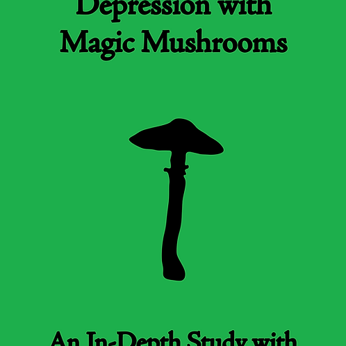 How To Cure Depression With Magic Mushrooms by Max McCrary