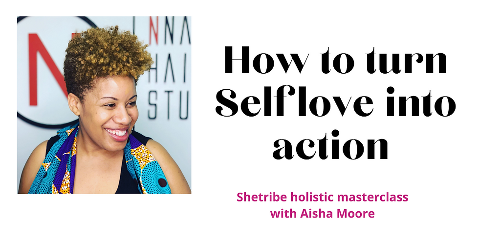 Expert Q&A - Turn self love into action with Aisha Moore
