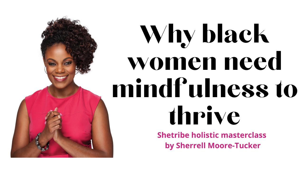 sherell moore - mindfullness