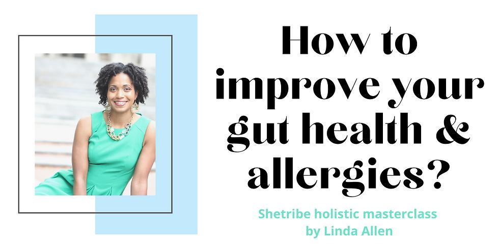Expert Q&A - Gut health & Allergies with Linda Allen