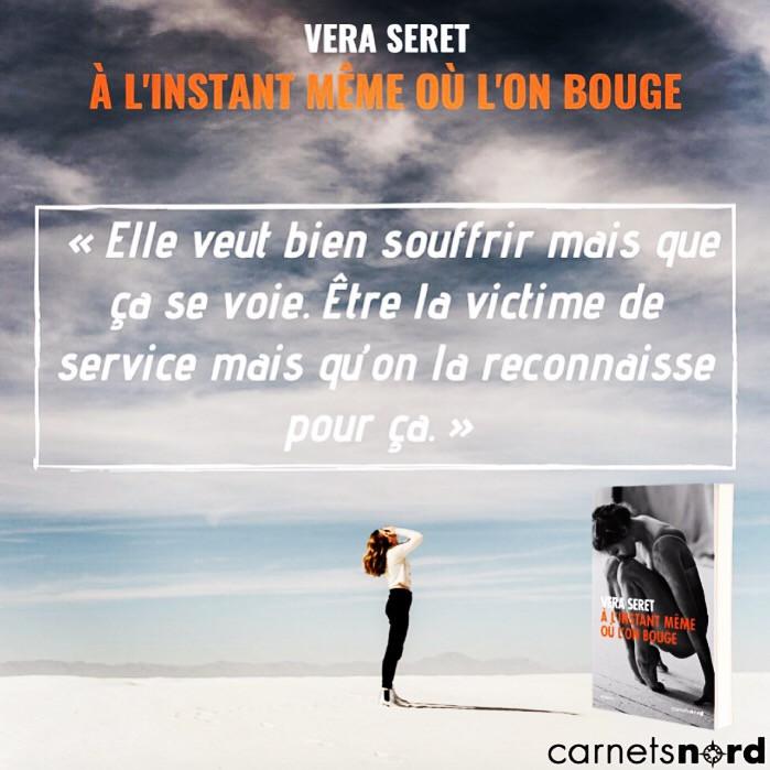 Teaser-roman Vera-Seret À-linstant-même-où-l'on-bouge, sortie aux éditions Carnets Nord.