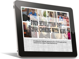 The Truth About Cooking with Kids (and a Free e-Cookbook to Mark Food Revolution Day!)