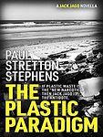 The Plastic Paradigm.jpg