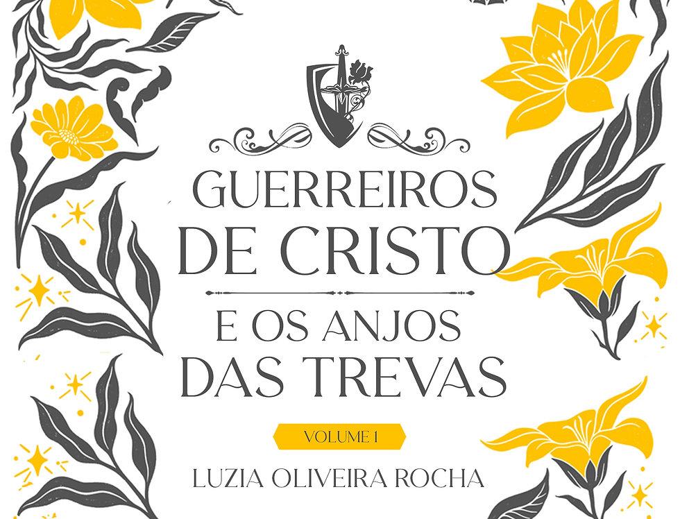 Guerreiros de Cristo e os Anjos das Trevas