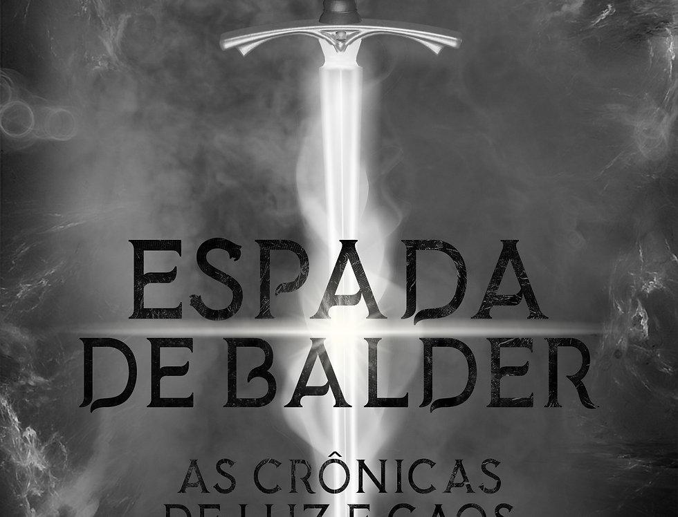 As Crônicas de Luz e Caos: Espada de Balder