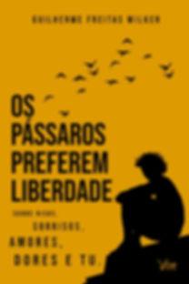 CAPA FRONTAL - OS PASSAROS PREFEREM LIBE