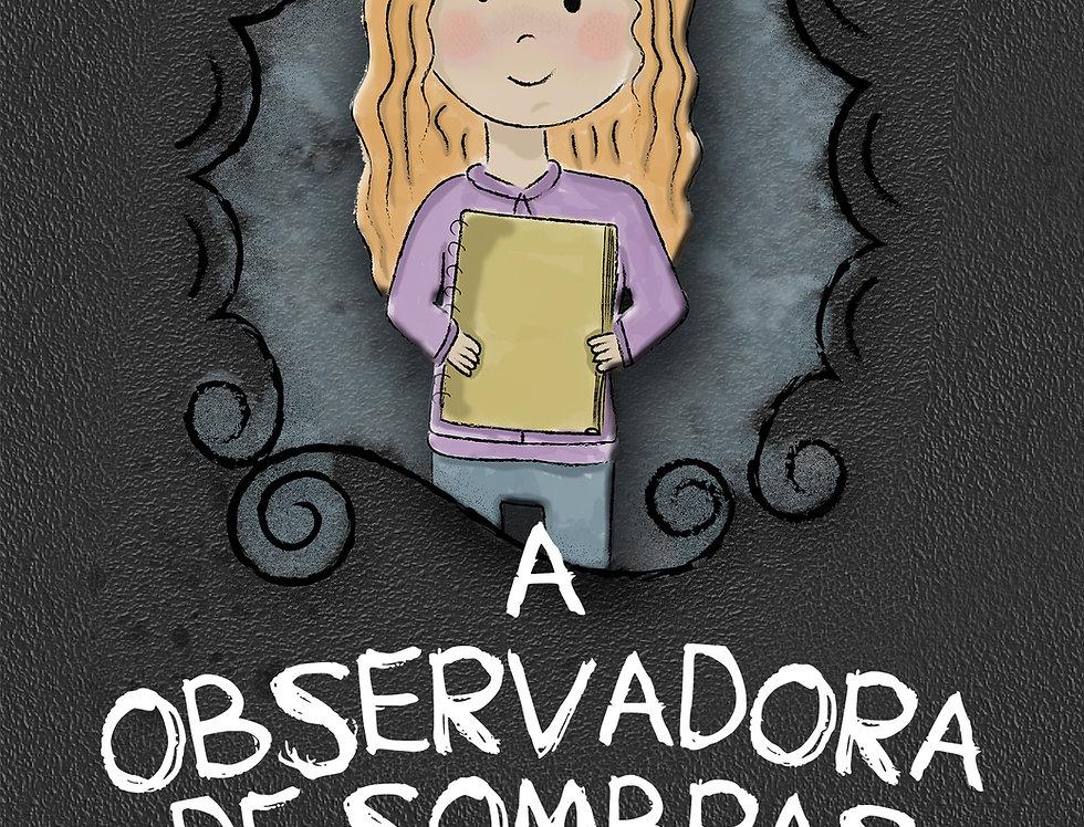 A Observadora de Sombras