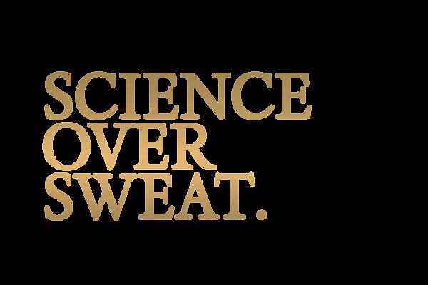 SCIENCE-OVER-SWEAT-HEADLINE.png