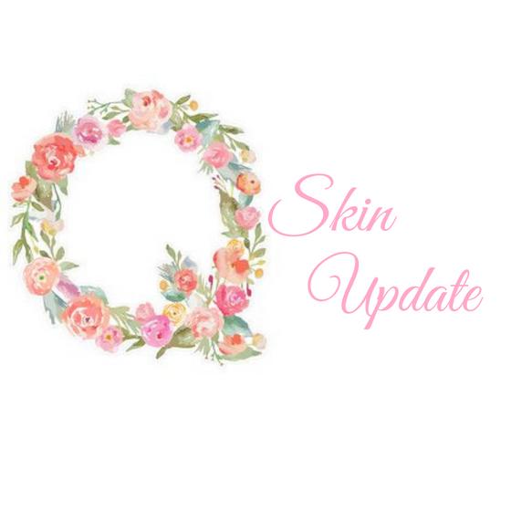 Q:Skin Update!