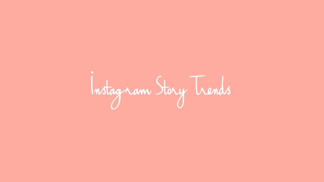 Instagram Story Trends