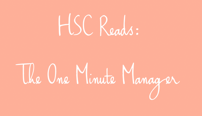 HSC Reads: The One Minute Manager