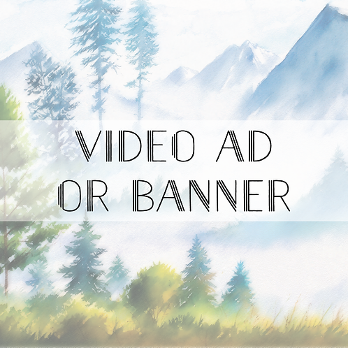 Video Ad or Banner