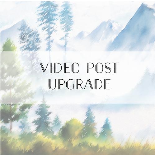 Video Post Upgrade