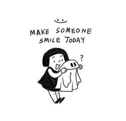 make someone smile