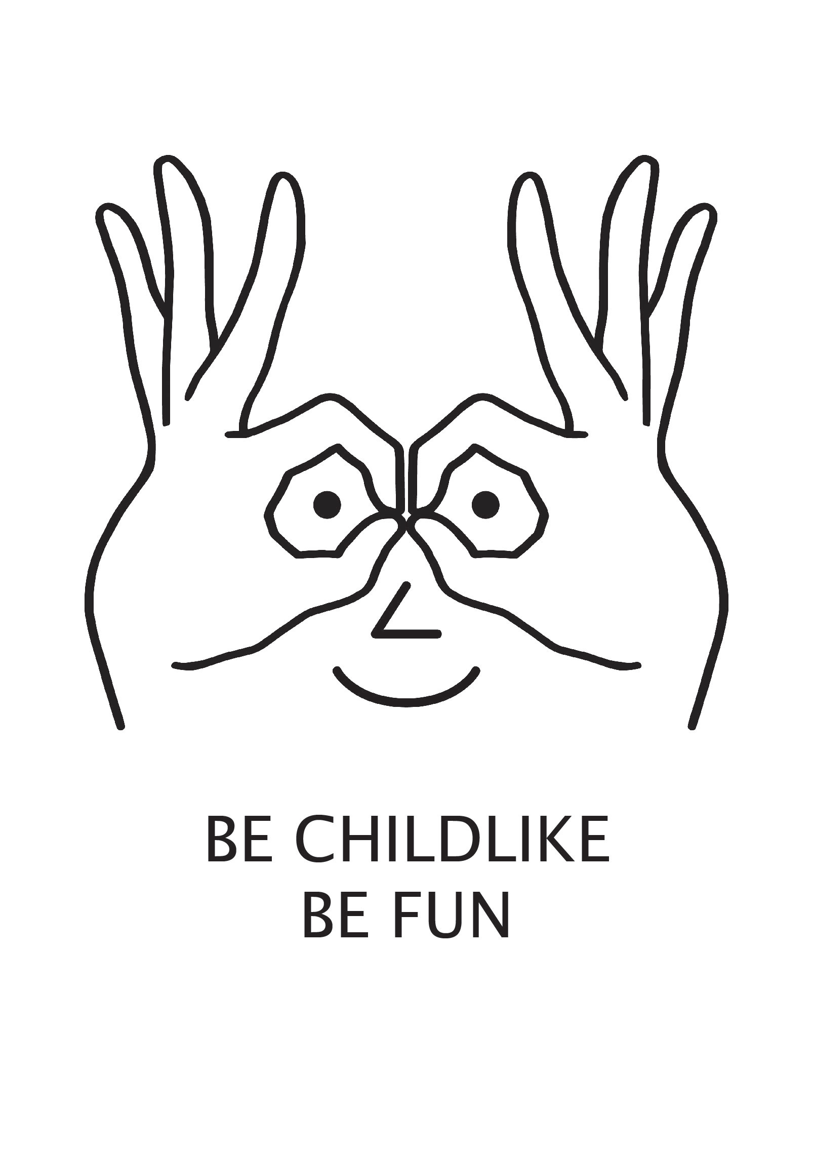 be childlike be fun