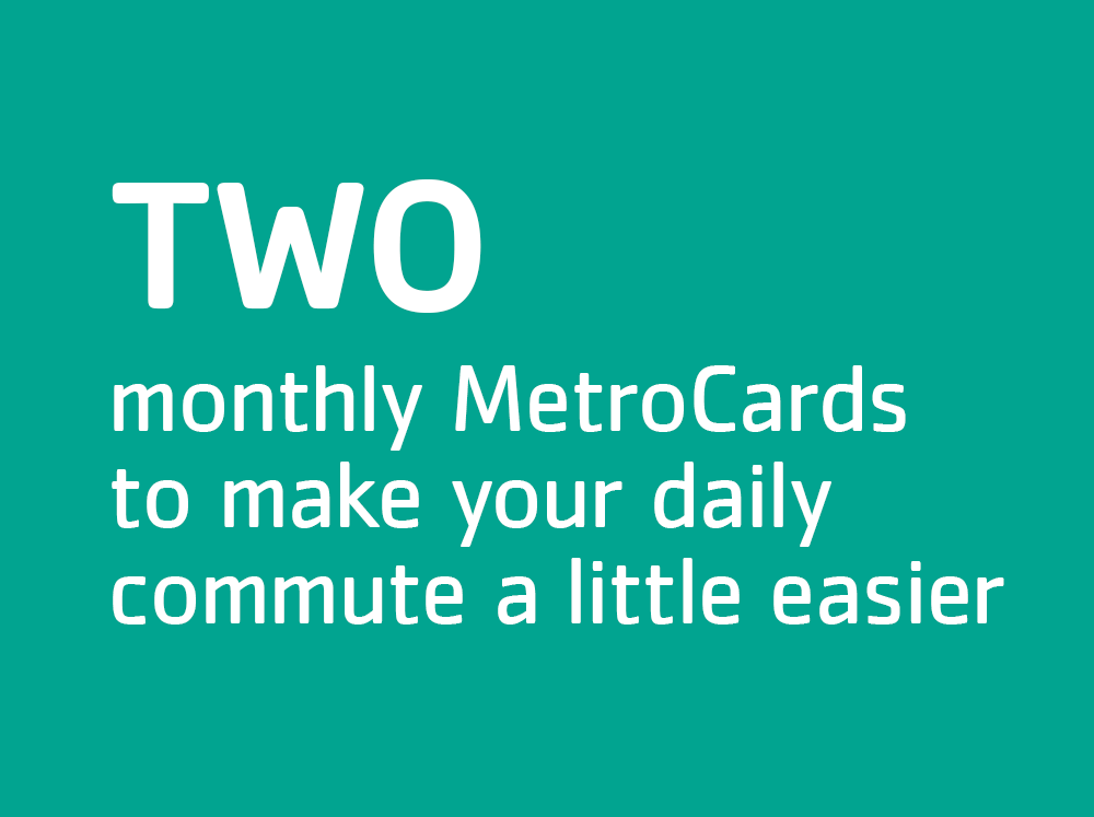 2 monthly MetroCards