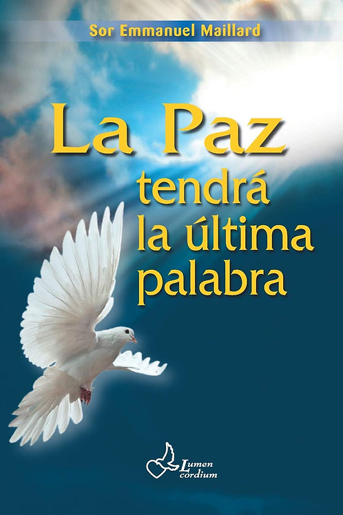 La paz tendrá la última palabra