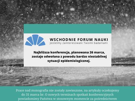 """Najbliższe konferencje """"Wschodniego Forum Nauki"""" odwołane!"""