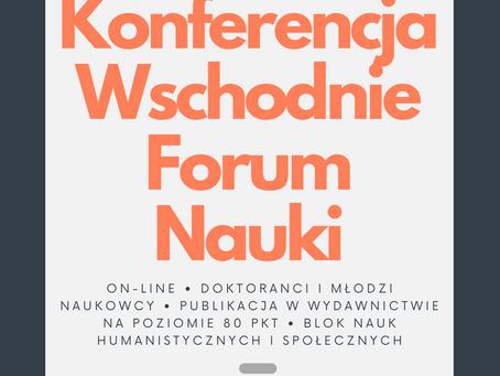 Konferencja Wschodnie Forum Nauki - już 27 marca