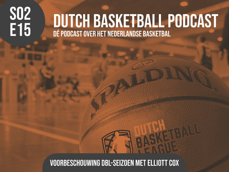 S02E15 - Voorbeschouwing Dutch Basketball League met Elliott Cox
