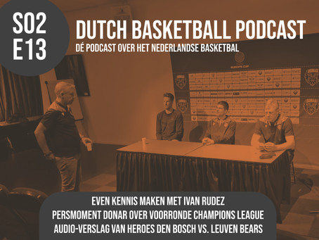 S02E13 'Persconferentie Donar en Heroes Den Bosch vs. Leuven Bears'