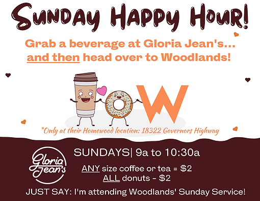 Woodlands Happy Hour--Gloria Jeans Coffe