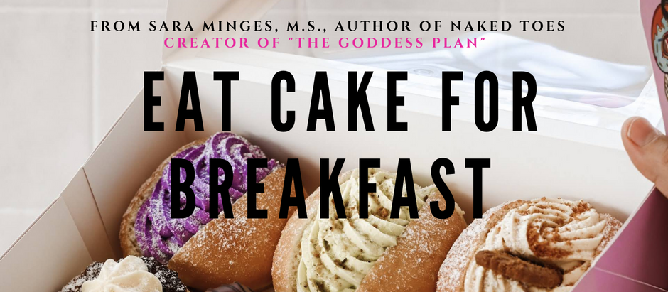 """""""Eat Cake for Breakfast"""": A No-Guilt  Intuitive Eating Program Your Gut Will Love"""