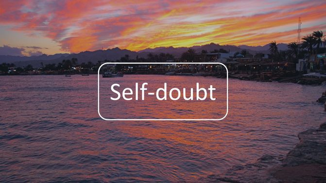 Thoughts on Self-doubt