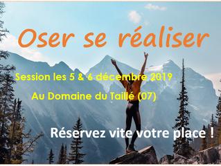 Stage OSR - Oser Se Réaliser - 5 & 6 décembre 2019 - Domaine du Taillé (07)