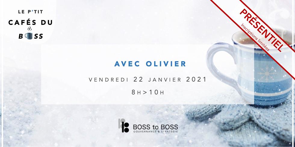 Le P'tit Café avec BOSS d'Olivier