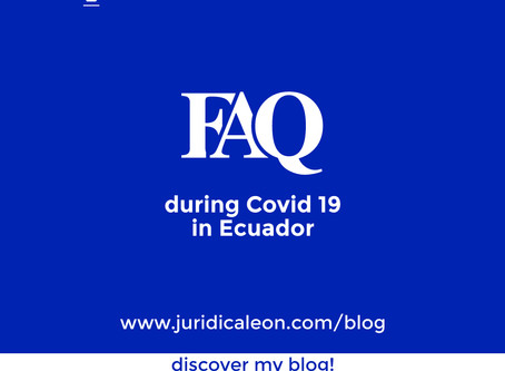 FAQ during Covid 19 in Ecuador