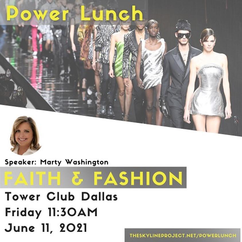 Power Lunch: Faith & Fashion