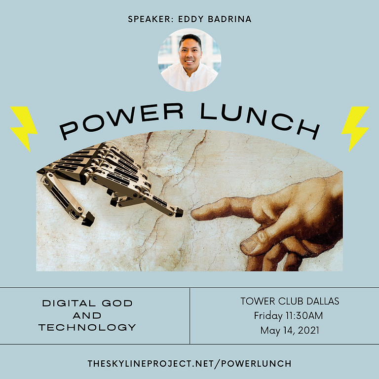 Power Lunch: Digital God & Technology