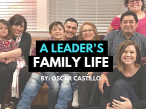 A Leader's Family Life : Do not get distracted! Invest in your family