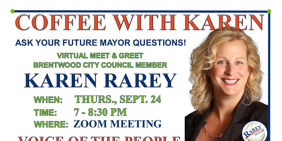 ASK YOUR FUTURE MAYOR KAREN RAREY QUESTIONS!