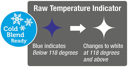 Raw Temperature indicator Cold Blend Ready
